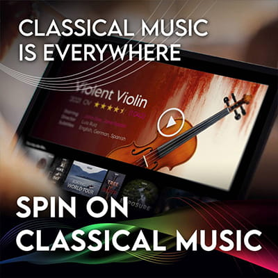 Spin On Classical Music – 01 Classical Music is Everywhere